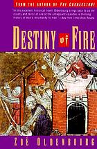 Destiny of fire