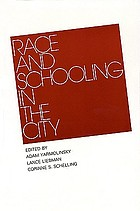 Race and schooling in the cityRace and schoolign in the city
