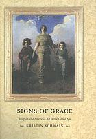 Signs of grace : religion and American art in the Gilded Age