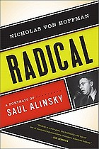 Radical : a portrait of Saul Alinsky