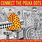 Connect the polka dots. Zippy, December 2005 - August 2006