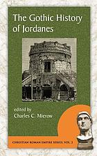 The Gothic history of Jordanes in English version