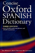 Concise Oxford Spanish dictionary. Spanish-English/English-Spanish