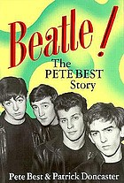 Beatle! : the Pete Best story