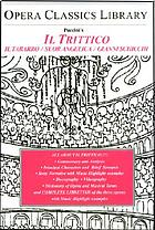 Puccini's Il trittico Il tabarro, Suor Angelica, Gianni Schicchi