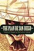 The Plan de San Diego : Tejano rebellion, Mexican intrigue