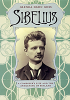 Sibelius : a composer's life and the awakening of Finland