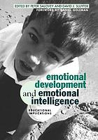 Emotional development and emotional intelligence : educational implications