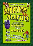 Backyard beasties : jokes to snake you smile