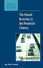 The French economy in the twentieth century
