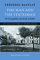 The man and the statesman : the correspondence and articles on politics