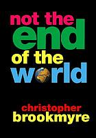 Not the end of the world