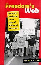 Freedom's web : student activism in an age of cultural diversity