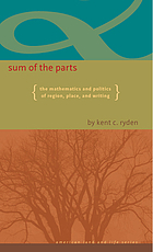 Sum of the parts : the mathematics and politics of region, place, and writing