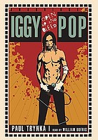 Iggy Pop : open up and bleed