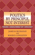 Politics by principle, not interest : toward nondiscriminatory democracy