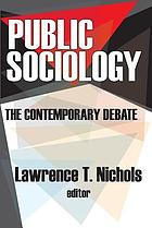 Public sociology : the contemporary debate