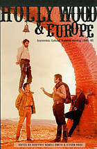 Hollywood and Europe : economics, culture, national identity, 1945-95