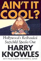 Ain't it cool? : Hollywood's redheaded stepchild speaks out