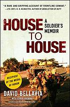 House to house : a soldier's memoir