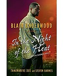 In the night of the heat : a Tennyson Hardwick novel