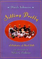 Sitting pretty : a celebration of Black dolls