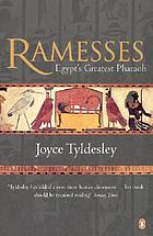 Ramesses : Egypt's greatest pharaoh