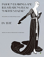 "Designs by Erté : fashion drawings and illustrations from ""Harper's bazar"""