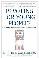 Is voting for young people? : with a postscript on citizen engagement