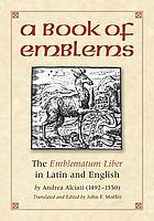 A book of emblems : the emblematum liber in Latin and English