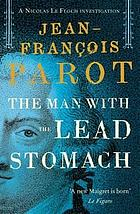 The man with the lead stomach