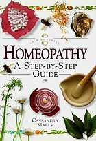 Homeopathy : a step-by-step guide
