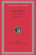 Ausonius : in two volumes