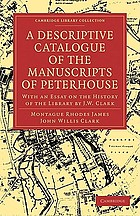 A descriptive catalogue of the manuscripts in the library of Peterhouse