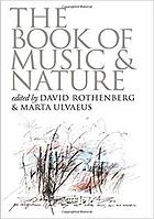 The book of music and nature : an anthology of sounds, words, thoughts