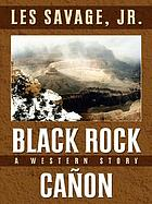 Black Rock Canon : a western story