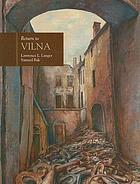 Return to Vilna in the art of Samuel Bak