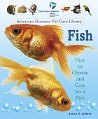 Fish : how to choose and care for a fish