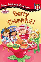 Berry thankful!