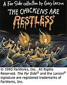 The chickens are restless : a Far side collection
