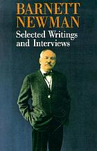 Barnett Newman : selected writings and interviews