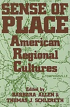 Sense of place : American regional cultures