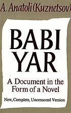 Babi Yar : a document in the form of a novel