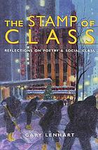 The stamp of class : reflections on poetry and social class
