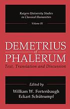 Demetrius of Phalerum : text, translation, and discussion