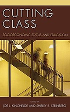 Cutting class : socioeconomic status and education