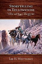 Storytelling in Yellowstone : horse and buggy tour guides