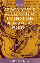 Apocalypse and millenium in English romantic poetry