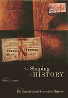 The shaping of history : essays from the New Zealand journal of history