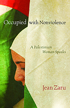 Occupied with nonviolence : a Palestinian woman speaks